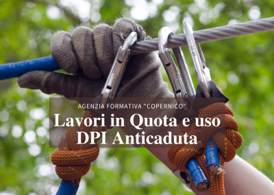 Lavori Quota e uso DPI Anticaduta